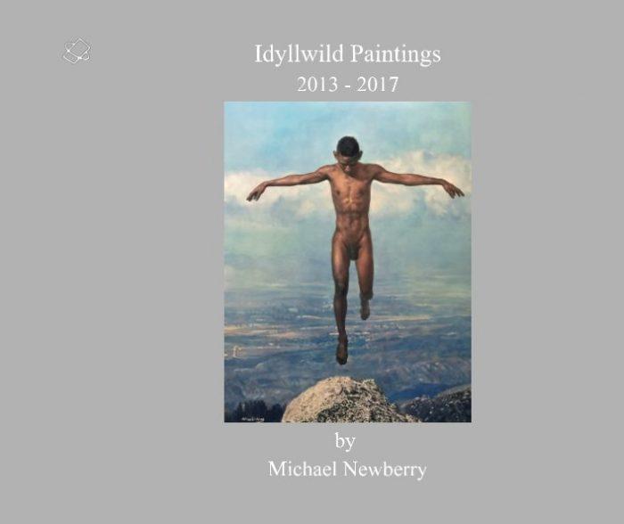 Idyllwild Paintings 2013 - 2017