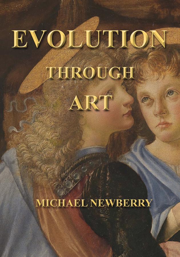 Evolution Through Art by Michael Newberry