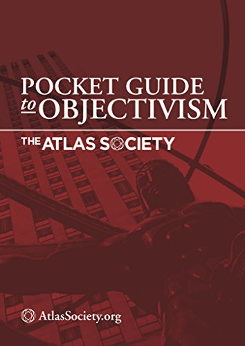Pocket Guide to Objectivism contributing authors David Kelley, Michael Newberry, and others.